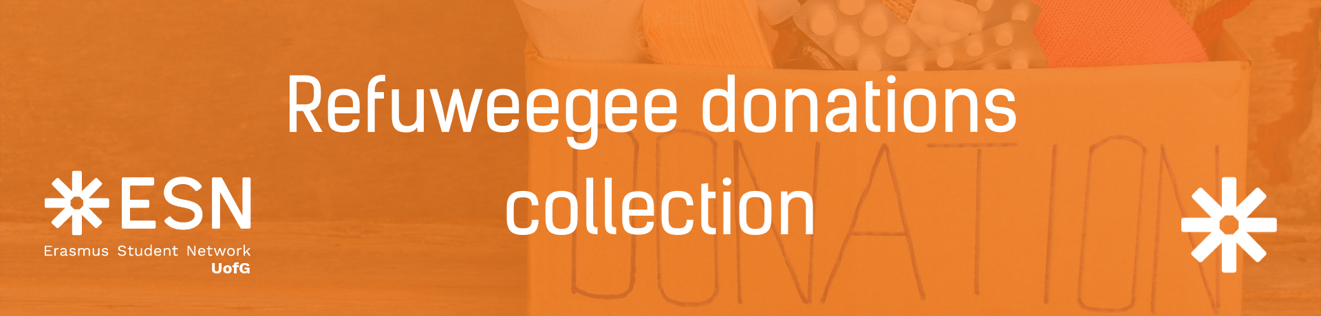 "Text reads ""Refuweegee donations collection"" on an orange background with ESN UofG logo and ESN star logo. End."